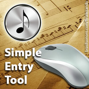 SIMPLE ENTRY TOOL: Adicionando notas e pausas com o mouse